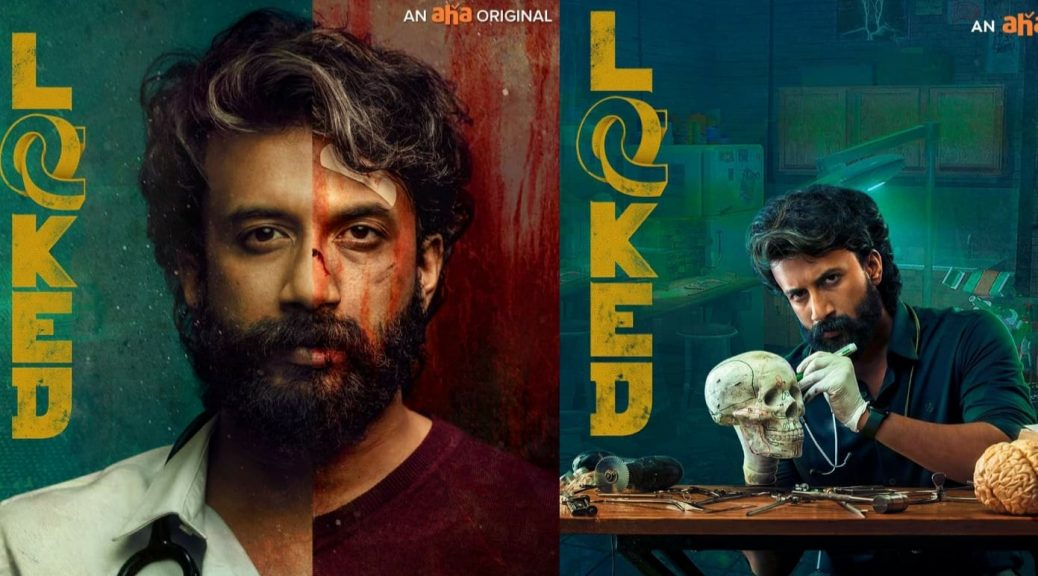 Locked, a Pure Telugu web series thrilled with suspense on Aha